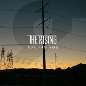 The Rising - Calling You Single Cover