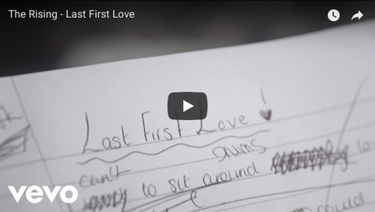 The Rising Last First Love Video